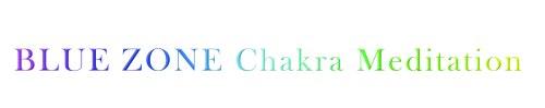 title BLUE ZONE Chakra Meditation copy